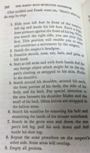 This is the handbook's version of suspect search. Seems way more involved than the frisking you see on TV.